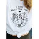 Classic Letter PLANT THESE SAVE THE BEES Short Sleeve Round Neck White Graphic Tee Top