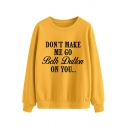 Fantastic Letter DON'T MAKE ME GO BETH DUTTON ON YOU Print Long Sleeve Casual Sweatshirt