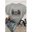 Simple Letter DON'T BE NEGATIVE Camera Printed Rolled Short Sleeve Casual T-Shirt
