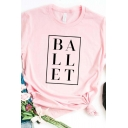 Exclusive Square Letter BALLET Printed Rolled Short Sleeves Pink Casual T-Shirt