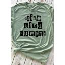 Creative Letter RAISE KIND HUMANS Printed Short Sleeve Crewneck Light Green T-Shirt