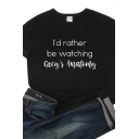 Womens Casual Letter I'D RATHER BE WATCHING Printed Short Sleeves Round Neck Summer Tee