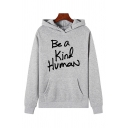 Fashion Long Sleeve BE A KIND HUMAN Letter Print Pouch Pocket Loose Hoodie for Women