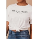 Chic Girl Short Sleeve Round Neck Letter COMPASSION IS SEXY Relaxed Fit T Shirt