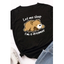 Basic Summer Roll-Up Sleeve Crew Neck Letter LET ME SLEEP I'M A DREAMER Bear Graphic Relaxed Fit T-Shirt for Girls