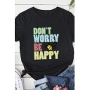Chic Stylish Roll Up Sleeve Round Neck Letter DON'T WORRY BE HAPPY Bee Graphic Relaxed Fit T-Shirt for Women
