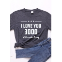Basic Casual Womens Short Sleeve Round Neck Letter I LOVE YOU 3000 Printed Slim Fit T-Shirt