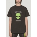 Popular Womens Roll Up Sleeve Crew Neck Letter I DON'T BELIEVE IN HUMANS Alien Graphic Regular Fit T-Shirt