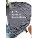 Casual Womens Short Sleeve Crew Neck Letter COFFEE BOOKS & QUARANTINE Slim Fitted Tee Top