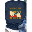 Casual Girls Rolled Short Sleeve Crew Neck Letter BEST CAT DAD EVER Cat Graphic Regular Fit T Shirt