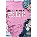 Womens New Stylish Short Sleeve Crew Neck Letter HIS WILL HIS WAY MY FAITH Print Loose Fit T-Shirt