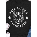 Daily Summer Girls Roll Up Sleeve Crew Neck Letter MAKE AMERICA EXOTIC AGAIN Tiger Graphic Slim Fit T Shirt