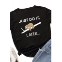 Fashionable Womens Rolled Short Sleeve Crew Neck Letter JUST DO IT LATER Sloth Graphic Fit Tee Top