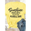 Popular Girls Rolled Short Sleeve Crew Neck Letter SUNSHINE MIXED WITH A LITTLE HURRICANE Print Slim Fit T-Shirt