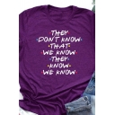 Chic Womens Letter They Don't Know That We Know Printed Roll up Sleeves Crew Neck Fit T-shirt