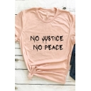 Trendy Womens Letter No Justice No Peace Printed Short Sleeve Crew Neck Loose T Shirt