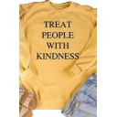 Letter Treat People with Kindness Print Long Sleeve Crew Neck Popular Pullover Sweatshirt for Women