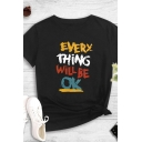 Stylish Womens Letter Every Thing Will Be Ok Printed Short Sleeve Crew Neck Regular Fit T Shirt