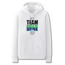 Chic Mens Basketball Letter My Team Makes Me Drink Printed Pocket Drawstring Long Sleeve Regular Fit Graphic Hooded Sweatshirt