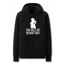 Cool Mens Character Letter the Hell up You Must Shut Printed Pocket Drawstring Long Sleeve Regular Fit Graphic Hooded Sweatshirt