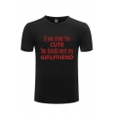 Chic Mens Tee Top Letter If You Think I Am Cute Printed Short Sleeve Round Neck Regular Fit Tee Top