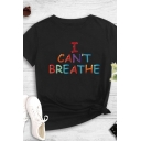Stylish Ladies Letter I Can't Breathe Printed Roll up Sleeves Crew Neck Slim Fit T-shirt