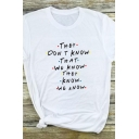 Casual Girls Letter They Don't Know That We Know Print Short Sleeve Crew Neck Slim Fit T-shirt
