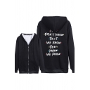Popular They Don't Know That We Know Letter Printed Long Sleeve Zip up Sherpa Liner Loose Hoodie