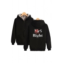 Simple Sherpa Lined Letter Mrs Right Printed Long Sleeve Zipper Front Relaxed Hoodie for Men