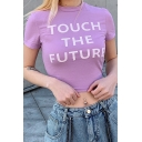 Stylish Womens Letter Touch The Future Print Short Sleeve Crew Neck Fitted Crop T Shirt in Purple