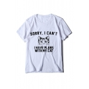 SORRY I CAN'T Letter Cat Printed Round Neck Short Sleeve Tee