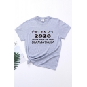 Casual Letter Friends 2020 Quarantined Print Short Sleeve Crew Neck Loose T Shirt for Girls