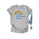 Leisure Girls Letter Smile If You're Dead Inside Rainbow Graphic Short Sleeve Crew Neck Slim Fit Tee Top
