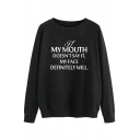 Stylish Women's Sweatshirt Letter If My Doesn't Say It My Face Definitely Will Pattern Rib Trim Crew Neck Long-sleeved Relaxed Fit Pullover Sweatshirt