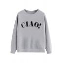 Leisure Women's Sweatshirt Letter Ciao Pattern Crew Neck Rib-Knit Trim Long-sleeved Regular Fitted Sweatshirt