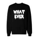 FUCK OFF Letter Dripping Pattern Round Neck Long Sleeve Black Pullover Sweatshirt