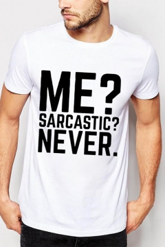 ME SARCASTIC NEVER Short Sleeve Round Neck Simple Tee