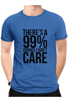 Summer Cotton Letter THERE'S A 99% CHANCE I DON'T CARE Printed Loose Leisure T-Shirt