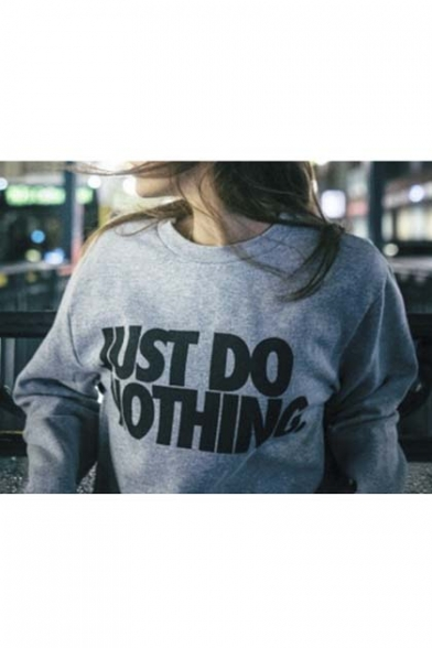 Popular JUST DO NOTHING Letter Print Pullover Sweatshirt