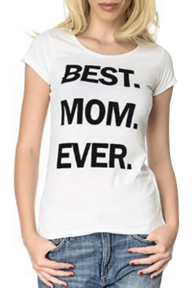 Tee Letter Sleeve Printed BEST MON Short Round Neck EVER OwxP7qT8