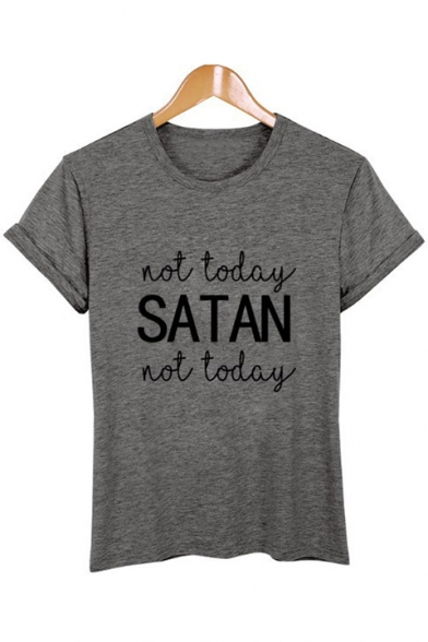 TODAY shirt Neck T Round SATAN Letter Cool Print Short NOT Casual Sleeves TqY7Pw5