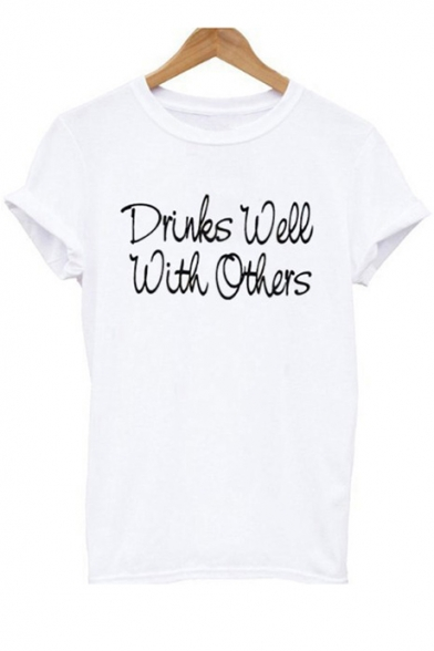 Casual Tee WELL Print DRINKS Neck OTHERS Sleeves Letter Short WITH Unique Round pqvP7P
