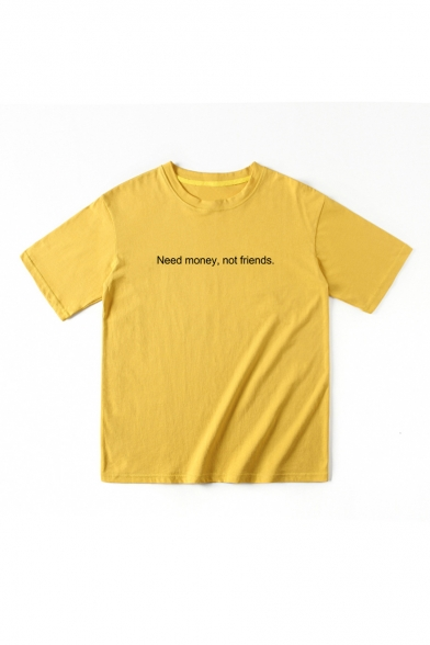 Sleeve Tee Printed Short Neck Letter MONEY NOT Round FRIENDS NEED zpR8I8