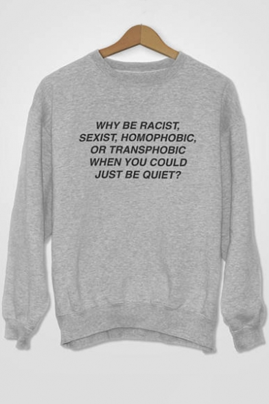 Round Neck Long Sweatshirt BE Sleeve Printed WHY Letter RACIST OBf7qA