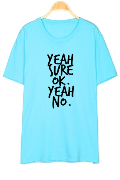 YEAH SURE Letter Printed Round Neck Short Sleeve Tee