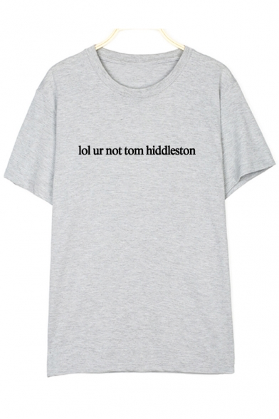 Round Sleeve NOT Letter UR TOM HIDDLESTON Printed Short Tee Neck gXZxaqU