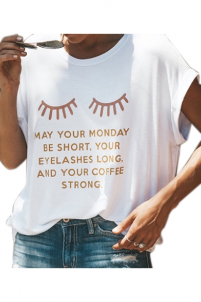 Eyelash MAY YOUR MONDAY Letter Printed Round Neck Short Sleeve Tee