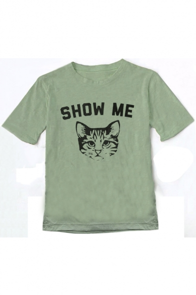 Cat SHOW ME YOUR KITTIES Letter Printed Round Neck Short Sleeve Tee