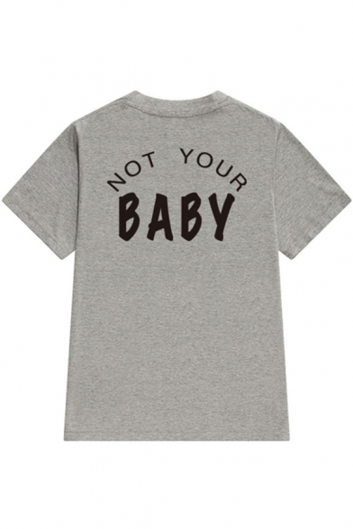 NOT BABY Printed Tee Short YOUR Neck Round Sleeve Letter TgqzfawT