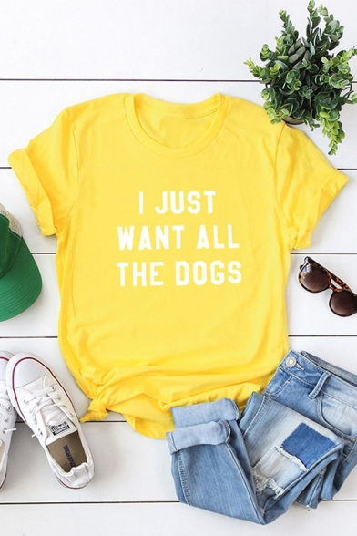 I JUST WANT ALL Letter Printed Short Sleeve Round Neck T-Shirt